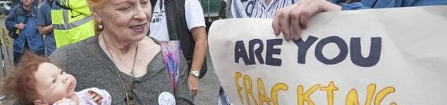 UK Fracking protest Vivian Westwood supports